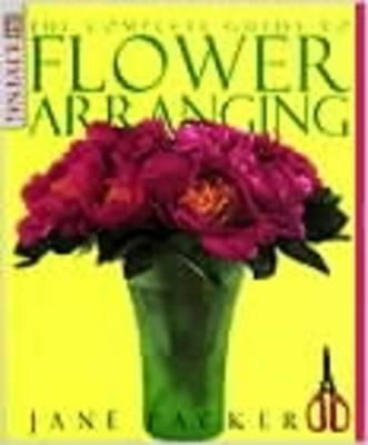 ISBN: 9780751305890 - The Complete Guide to Flower Arranging
