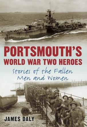 ISBN: 9780752463513 - Portsmouth's World War Two Heroes