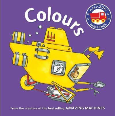 ISBN: 9780753439944 - Amazing Machines First Concepts: Colours