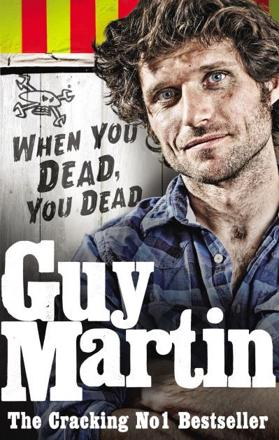 ISBN: 9780753556672 - Guy Martin: When You Dead, You Dead