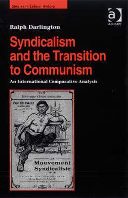 ISBN: 9780754636175 - Syndicalism and the Transition to Communism