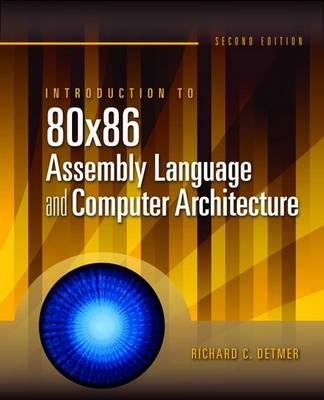 ISBN: 9780763772239 - Introduction to 80x86 Assembly Language and Computer Architecture