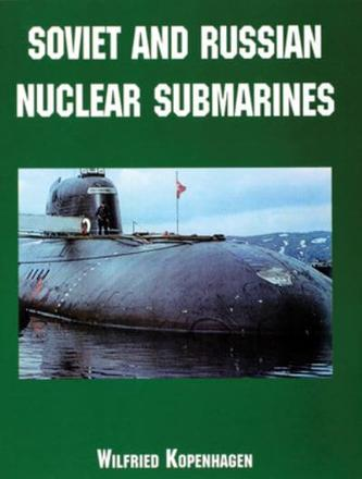 ISBN: 9780764313165 - Soviet and Russian Nuclear Submarines