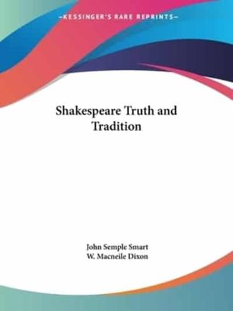 ISBN: 9780766131903 - Shakespeare Truth and Tradition (1929)