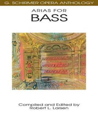 ISBN: 9780793504046 - G. Schirmer Opera Anthology - Arias for Bass