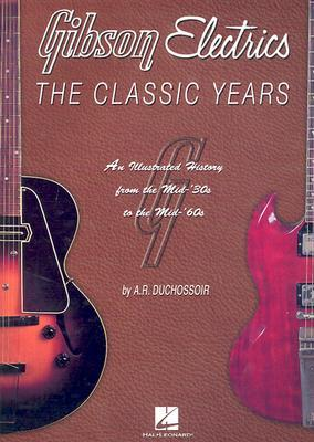 ISBN: 9780793592104 - Gibson Electrics: the Classic Years