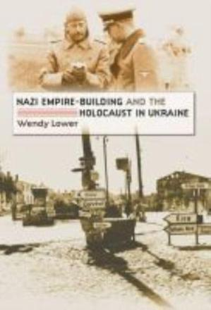ISBN: 9780807858639 - Nazi Empire-building and the Holocaust in Ukraine
