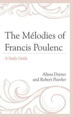 ISBN: 9780810884144 - The Melodies of Francis Poulenc