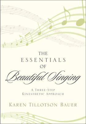 ISBN: 9780810886889 - The Essentials of Beautiful Singing