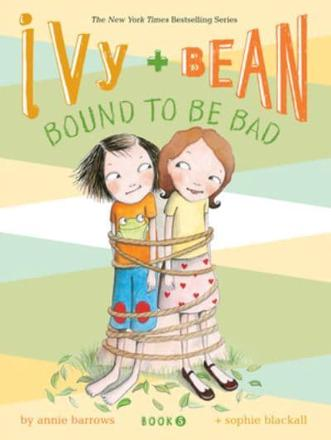 ISBN: 9780811868570 - Ivy and Bean Bound to be Bad
