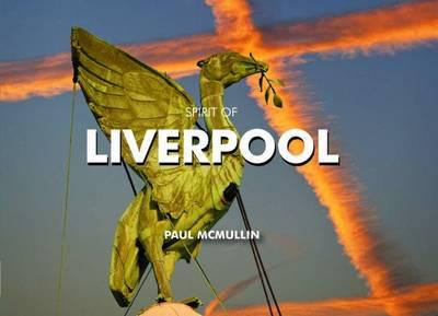 ISBN: 9780857100900 - Spirit of Liverpool