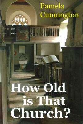 ISBN: 9780951770092 - How Old is That Church?