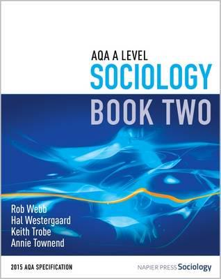 ISBN: 9780954007928 - AQA A Level Sociology: Book 2