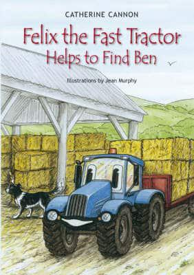 ISBN: 9780954770129 - Felix the Fast Tractor Helps to Find Ben
