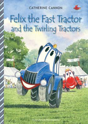 ISBN: 9780954770143 - Felix the Fast Tractor and the Twirling Tractors