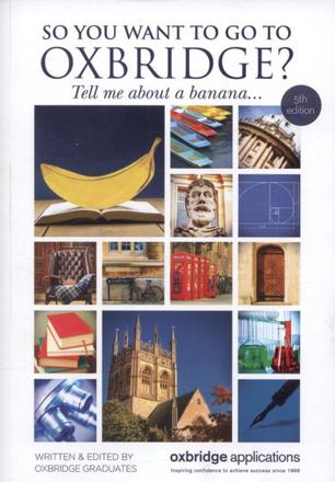 ISBN: 9780955079764 - So You Want to Go to Oxbridge?