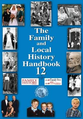 ISBN: 9780955239939 - The Family and Local History Handbook: Bk.12