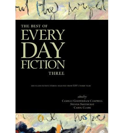 ISBN: 9780981058467 - The Best of Every Day Fiction Three