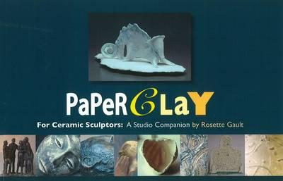 ISBN: 9780982573617 - Paperclay for Ceramic Sculptors