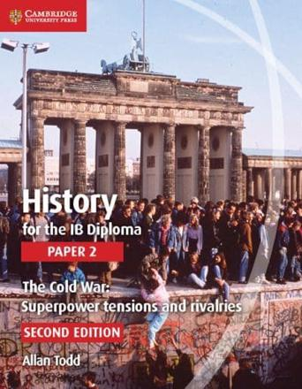 ISBN: 9781107556324 - History for the IB Diploma Paper 2: The Cold War