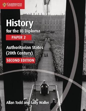 ISBN: 9781107558892 - History for the IB Diploma Paper 2 Authoritarian States (20th Century): Paper 2