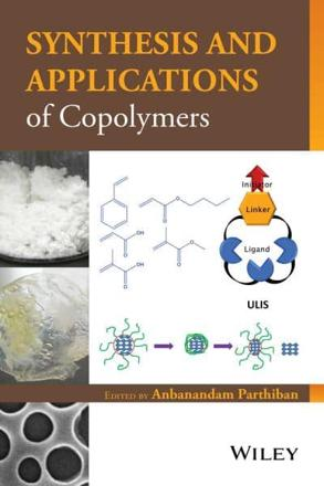 ISBN: 9781118057469 - Synthesis and Applications of Copolymers