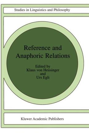 ISBN: 9781402002915 - Reference and Anaphoric Relations