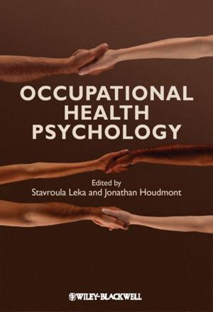 ISBN: 9781405191159 - Occupational Health Psychology