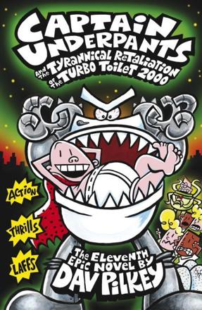 ISBN: 9781407138299 - Captain Underpants and the Tyrannical Retaliation of the Turbo Toilet 2000