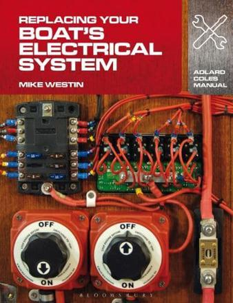 ISBN: 9781408132937 - Replacing Your Boat's Electrical System