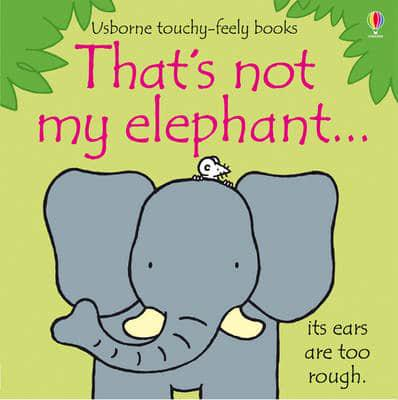 ISBN: 9781409536406 - That's Not My Elephant