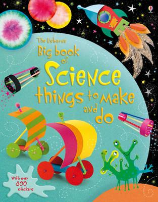 ISBN: 9781409539001 - Big Book of Science Things to Make and Do