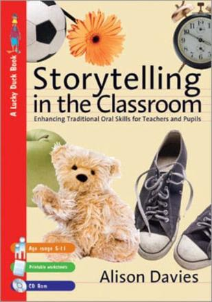 Storytelling in the classroom: enhancing oral  and traditional skills for teachers
