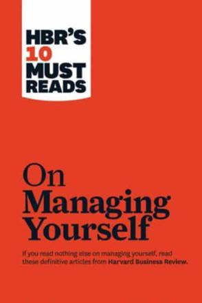 ISBN: 9781422157992 - HBR's 10 Must Reads on Managing Yourself with Bonus Article