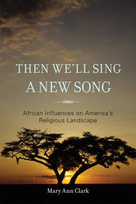 ISBN: 9781442208797 - Then We'll Sing a New Song