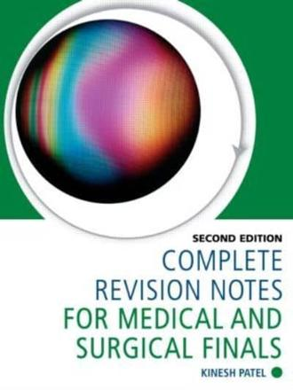 ISBN: 9781444120660 - Complete Revision Notes for Medical and Surgical Finals