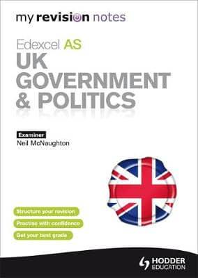 ISBN: 9781444154870 - My Revision Notes: Edexcel AS UK Government and Politics
