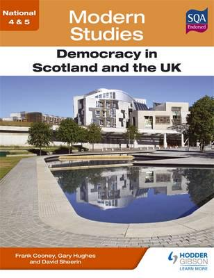 ISBN: 9781444182224 - National 4 & 5 Modern Studies: Democracy in Scotland and the UK