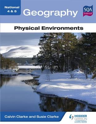 ISBN: 9781444187434 - National 4 & 5 Geography: Physical Environments