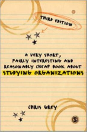 ISBN: 9781446207376 - A Very Short, Fairly Interesting and Reasonably Cheap Book About Studying Organizations