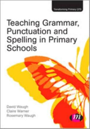 ISBN: 9781446268438 - Teaching Grammar, Punctuation and Spelling in Primary Schools