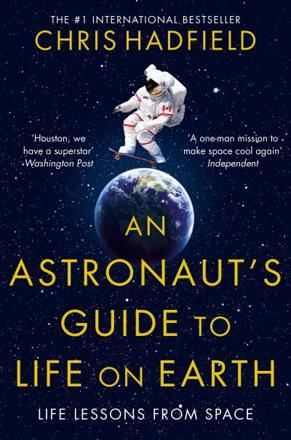 ISBN: 9781447259947 - An Astronaut's Guide to Life on Earth