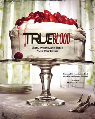 ISBN: 9781452110868 - True Blood Cookbook