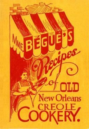 ISBN: 9781455617586 - MME. Begue's Recipes of Old New Orleans Creole Cookery