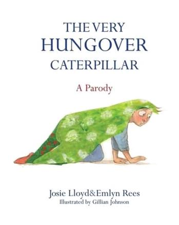 ISBN: 9781472117106 - The Very Hungover Caterpillar