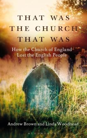 ISBN: 9781472921642 - That Was the Church That Was