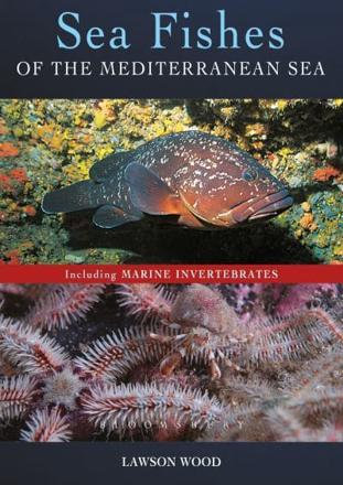 ISBN: 9781472921789 - Sea Fishes of the Mediterranean Including Marine Invertebrates