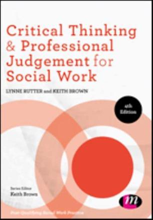 critical thinking for social work keith brown lynne rutter Buy critical thinking for social work (post-qualifying social work practice series ) second by keith brown, lynne rutter (isbn: 9781844451579) from.