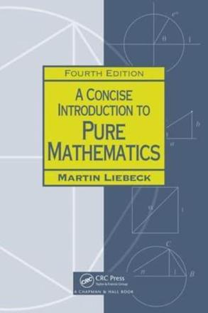 ISBN: 9781498722926 - A Concise Introduction to Pure Mathematics