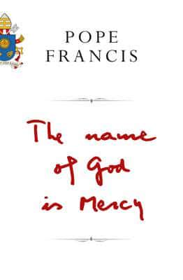 ISBN: 9781509824939 - The Name of God is Mercy